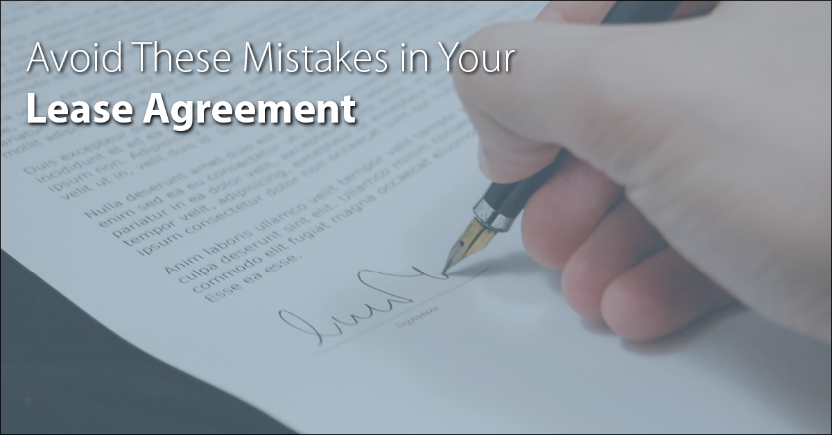 avoid these mistake when drafting a lease agreement