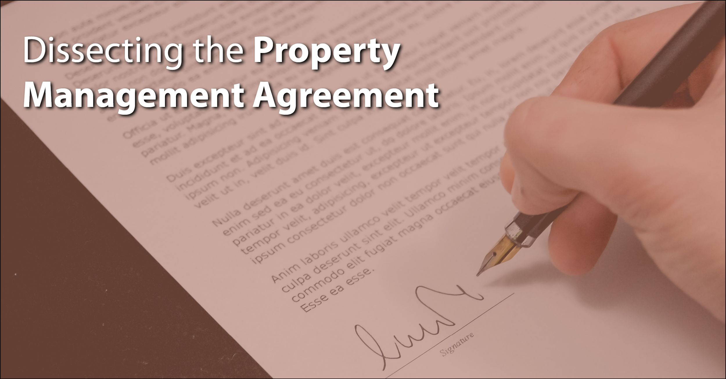 Dissecting The Property Management Agreement